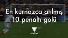 En Kurnazca Atılmış 10 Penaltı Golü