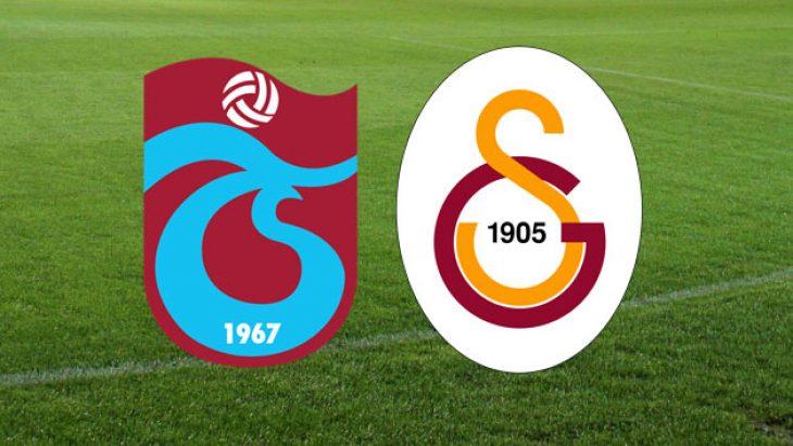 Trabzonspor ile Galatasaray karşı karşıya
