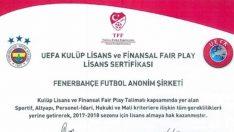 Fenerbahçe'ye UEFA'dan kulüp lisansı ve Finansal Fair Play Onayı